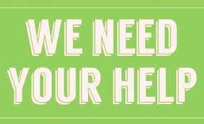 We are looking for volunteers to assist us, can you help?